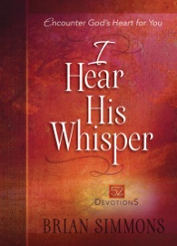 I HEAR HIS WHISPER