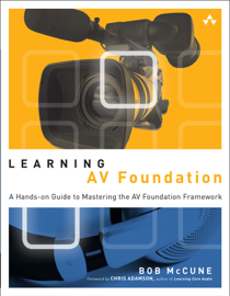 Learning AV Foundation