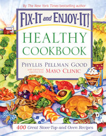 Fix-It and Enjoy-It Healthy Cookbook - Phyllis Good book summary