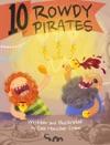 10 Rowdy Pirates