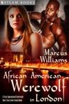 An African American Werewolf In London