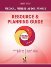 Medical Fitness Association's Resource & Planning Guide (Fourth Edition)