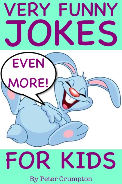 Very Funny Jokes for Kids by Peter Crumpton on Apple Books