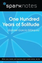 100 Years of Solitude (SparkNotes Literature Guide)