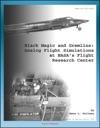 Black Magic And Gremlins Analog Flight Simulations At NASAs Flight Research Center NASA SP-2000-4520 X-15 Simulator Lifting Body Simulation Short Take-off And Landing Boost Vehicles