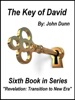 """The Key Of David: Sixth Book In Series """"Revelation: Transition To New Era"""""""