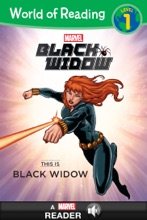 World of Reading Black Widow:  This Is Black Widow