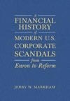 A Financial History Of Modern US Corporate Scandals