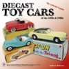 Diecast Toy Cars Of The 1950s  1960s