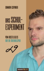 Download and Read Online Das Schulexperiment