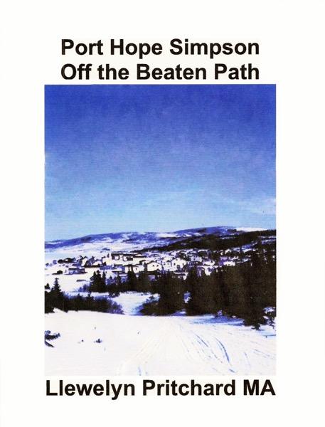 Port Hope Simpson Off the Beaten Path Vol 2