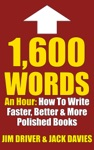 1600 Words An Hour How To Write Faster Better  More Polished Books For Kindle Using The QC System