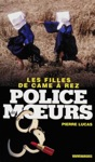 Police Des Moeurs N225 Les Filles De Came  Rez