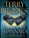 Paladins Of Shannara Allanons Quest Short Story
