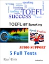 TOEFL IBT Speaking Set - Real Tests - 5 Full Tests - Audio Support
