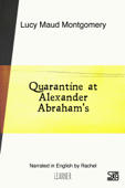 Quarantine at Alexander Abraham's (With Audio)
