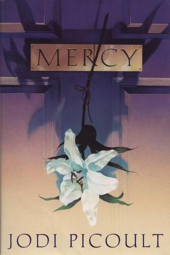 Mercy - Jodi Picoult - Jodi Picoult