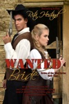 Wanted Bride Book Four Of The Brides Of The West Series