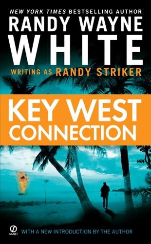 Randy Striker & Randy Wayne White - Key West Connection