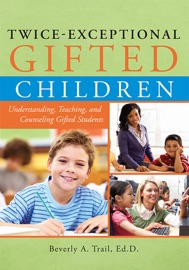 Twice Exceptional Gifted Children