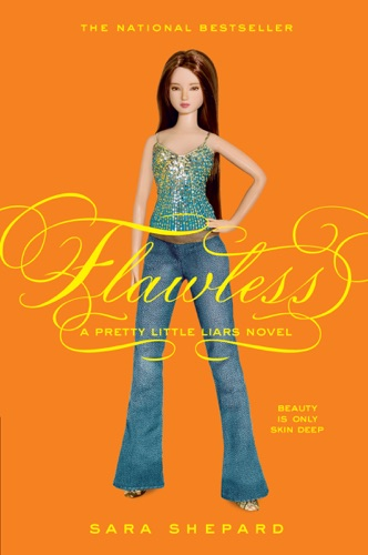 Pretty Little Liars #2: Flawless - Sara Shepard - Sara Shepard