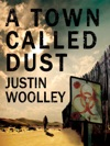 A Town Called Dust The Territory 1