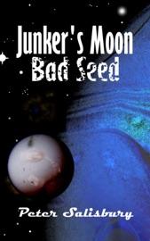 Junker S Moon Bad Seed