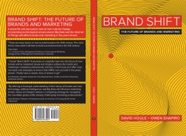 Brand Shift The Future Of Brands And Marketing