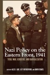 Nazi Policy On The Eastern Front 1941