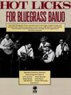 Hot Licks For Bluegrass Banjo