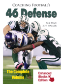 Coaching Football's 46 Defense: The Complete Volume