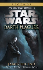 Darth Plagueis: Star Wars - James Luceno Book