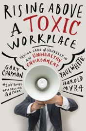 Rising Above a Toxic Workplace PDF Download