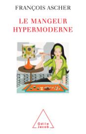 Le Mangeur hypermoderne
