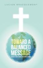 Toward A Balanced Message