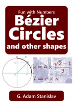 Bézier Circles And Other Shapes