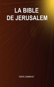 La Bible de Jérusalem (Texte complet - Versets structurés) La couverture du livre martien