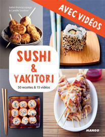 Sushi & yakitori - Avec vidéos