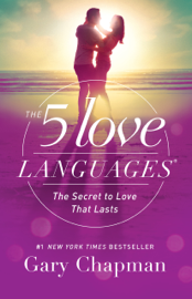 The 5 Love Languages - Gary D. Chapman book summary