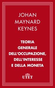 Teoria generale dell'occupazione, dell'interesse e della moneta Book Cover