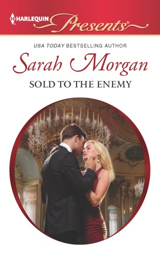 Sarah Morgan - Sold to the Enemy