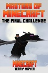 Minecraft Masters Of Minecraft - The Final Challenge