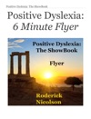 Positive Dyslexia 6 Minute Flyer
