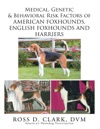 Medical Genetic  Behavioral Risk Factors Of American Foxhounds English Foxhounds And Harriers