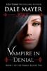 Dale Mayer - Vampire in Denial artwork