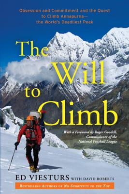 The Will to Climb - Ed Viesturs & David Roberts book