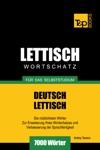 Deutsch-Lettischer Wortschatz Fr Das Selbststudium 7000 Wrter