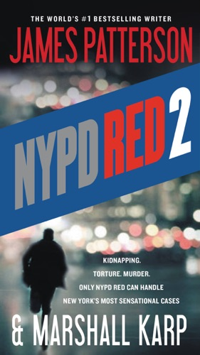 James Patterson & Marshall Karp - NYPD Red 2