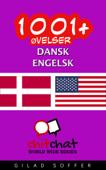 1001+ Øvelser dansk - engelsk