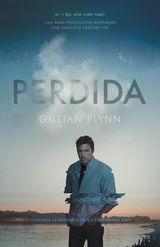 Gillian Flynn - Perdida